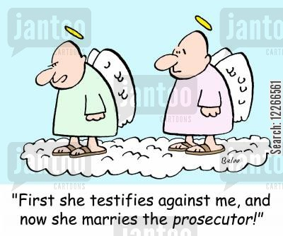 disloyal cartoon humor: 'First she testifies against me, and now she marries the prosecutor!'