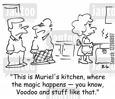 female domains cartoon humor: 'This is Muriel's kitchen, where the magic happens -- you know, Voodoo and stuff like that,'