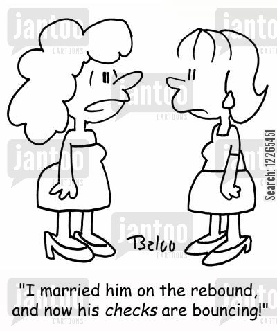 separations cartoon humor: 'I married him on the rebound, and now his CHECKS are bouncing!'