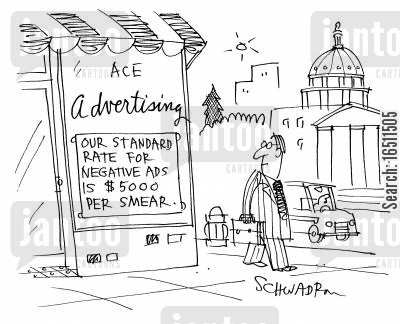 standard rate cartoon humor: Ace Advertising: Our Standard Rate for Negative Ads is $5000 per smear.