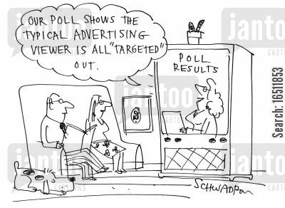 target audience cartoon humor: 'Our poll shows the typical advertising viewer is all 'targeted' out.'
