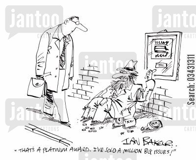 big issue seller cartoon humor: 'That's a platinum award. I've sold a million Big Issues!'