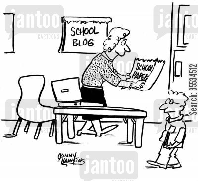 school paper cartoon humor: Teacher removes 'School Paper' sign and replaces it with 'School Blog' sign.