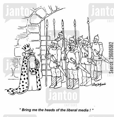 ordered cartoon humor: 'Bring me the heads of the liberal media!'