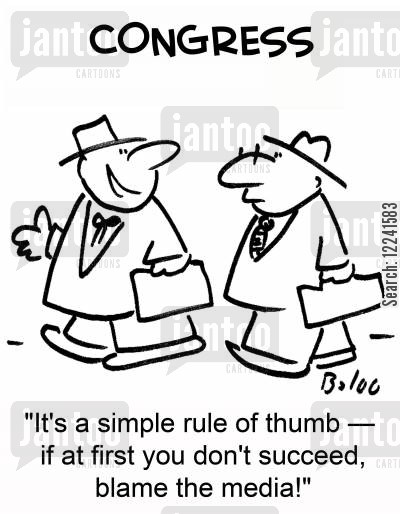rule of thumb cartoon humor: 'It's a simple rule of thumb -- if at first you don't succeed, blame the media!'