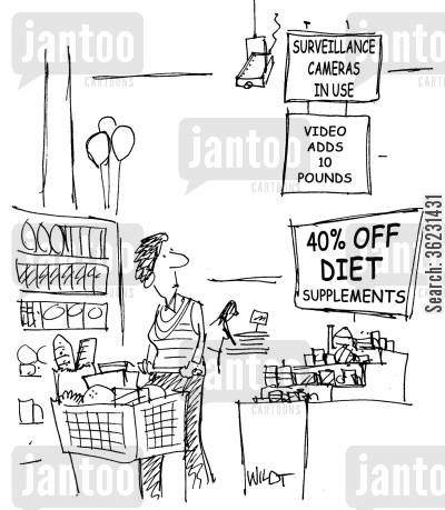 diet supplements cartoon humor: Sign near diet foods reminds lady video cameras (CCTV) add pounds.