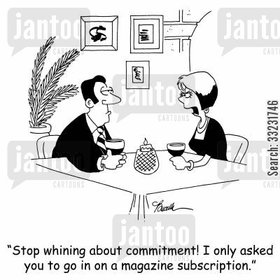 magazine subscription cartoon humor: 'Stop whining about commitment! I only asked you to go in on a magazine subscription.'