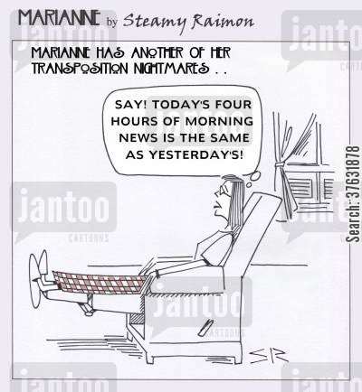 broadcast cartoon humor: 'Say! Today's four hours of morning news is the same as yesterday's.'
