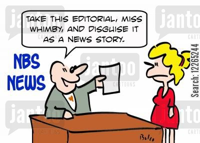 news channels cartoon humor: NBS NEWS, 'Take this editoria, Miss Whimby, and disguise it as a news story.'