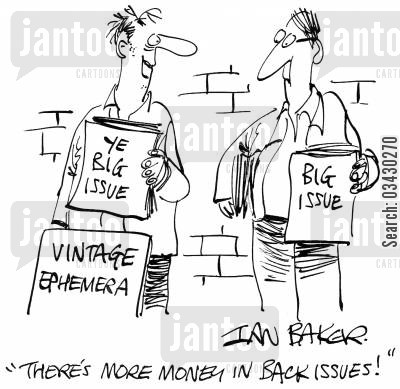 back issue cartoon humor: 'There's more money in back issues!'