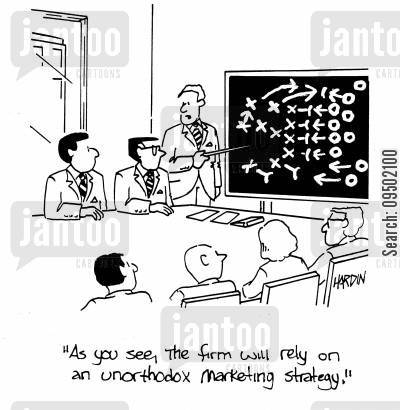 marketing strategies cartoon humor: 'As you see, the firm will rely on an unorthodox marketing strategy.'