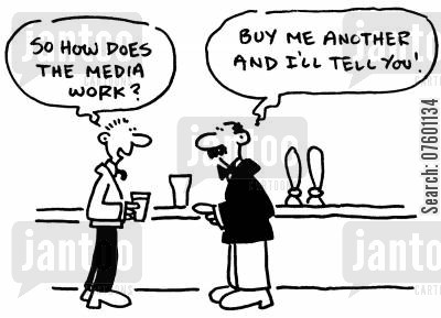 back patting cartoon humor: 'So how does the media work?' 'Buy me another and I'll tell you!'