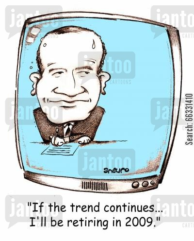 anchorman cartoon humor: Bernard Derome: If the trend continues...I'll be retiring in 2009.