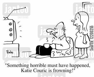 tragic cartoon humor: Something horrible must have happened, Katie Couric is frowning