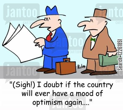 dispondant cartoon humor: '(Sigh!) I doubt if the country will ever have a mood of optimism again....'