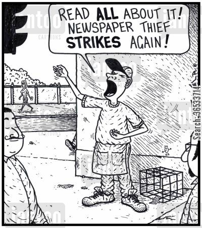 publication cartoon humor: 'Read ALL about it! Newspaper Thief STRIKES again!' (A Newspaper boy with no papers to sell).