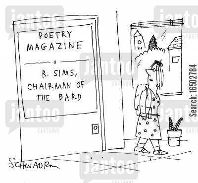 chairmen of the board cartoon humor: 'Chairman of the Bard' at a poetry magazine.