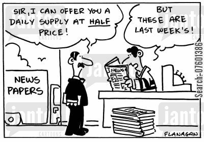 newspaper deliveries cartoon humor: 'Sir, I can offer you a daily supply at half price!' 'But these are last weeks!'