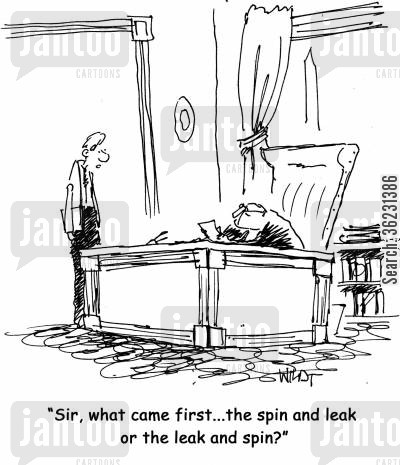 media hype cartoon humor: Sir, what came first...the spin and leak or the leak and spin?