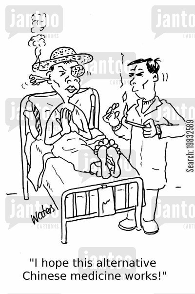 chinese medicine cartoon humor: 'I hope this alternative Chinese medicine works!'