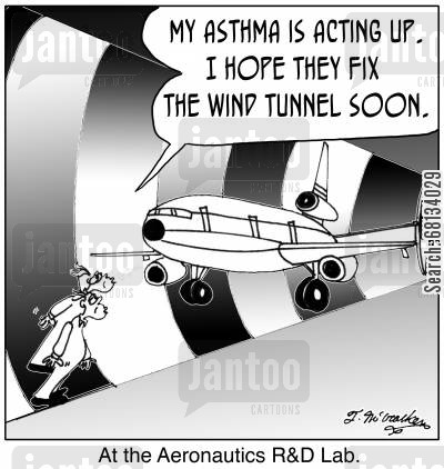 research and development cartoon humor: 'At the Aeronautics R&D Lab.' A technician blowing on a plane says, 'My asthma is acting up. I hope they fix the wind tunnel soon.'