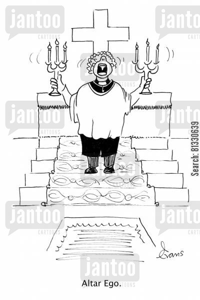 clergyman cartoon humor: Vicar shouting in front of the altar: 'Altar Ego.'