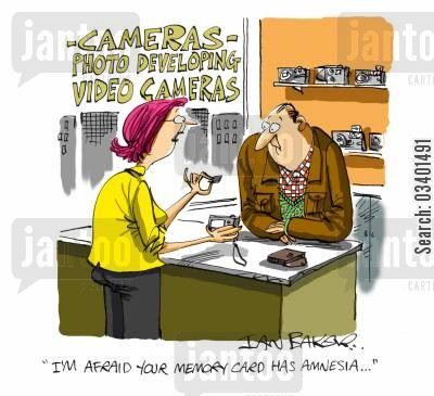 memory card cartoon humor: 'I'm afraid your memory card has Amnesia.'