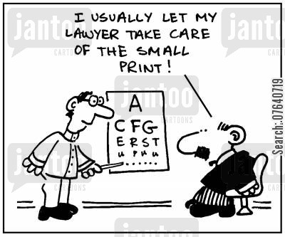 eye exams cartoon humor: 'I usually let my lawyer take care of the small print.'