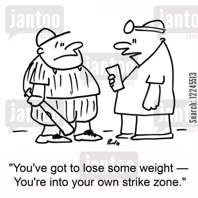 strike zones cartoon humor: 'You've got to lose some weight †You're into your own strike zone.'