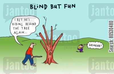 hider cartoon humor: Blind but fun: 'I bet he's hiding behind the tree again...'
