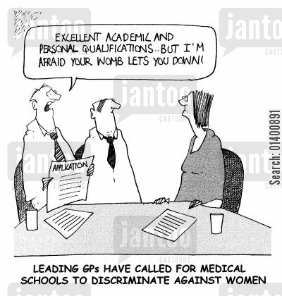 chauvinistic cartoon humor: Excellent academic and personal qualifications...but I'm afraid your womb lets you down!