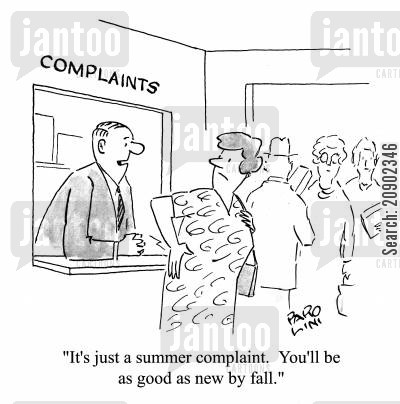 seasonal complaints cartoon humor: 'It's just a summer complaint. You'll be as good as new by fall.'