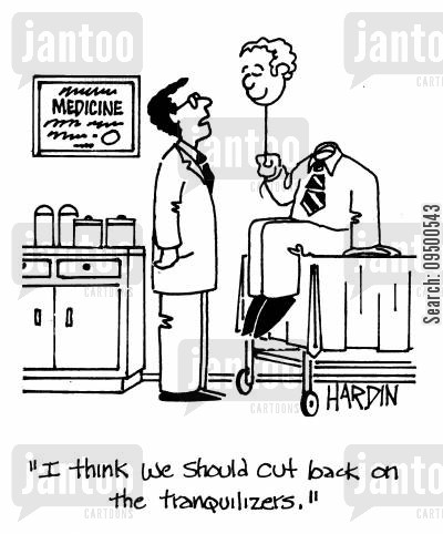 light head cartoon humor: 'I think we should cut back on the tranquilizers.'