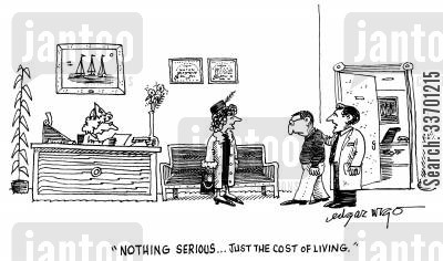 living costs cartoon humor: 'Nothing serious...Just the cost of living.'