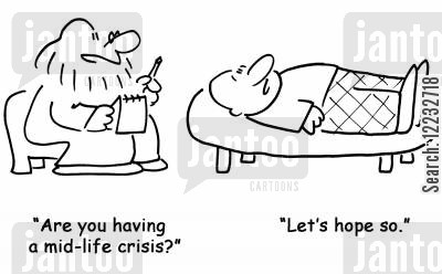 mid cartoon humor: 'Are you having a mid-life crisis?', 'Let's hope so.'
