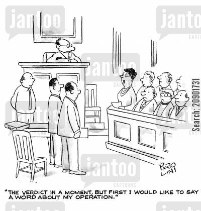 digress cartoon humor: 'The verdict in a moment, but first I would like to say a word about my operation.'