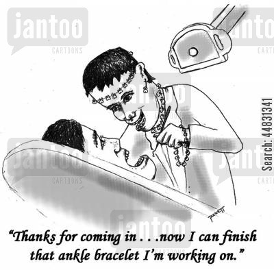 jewelry cartoon humor: 'Thanks for coming in . ..now I can finish that ankle bracelet I'm working on.'
