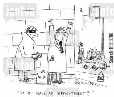 hold-up at gun point cartoon humor: Do you have an appointment?