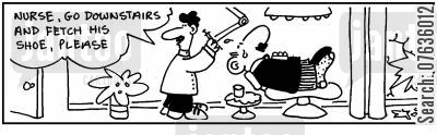 dental patient cartoon humor:  'Nurse, go fetch his shoe.'