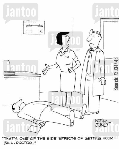 fainting cartoon humor: 'That's one of the side effects of getting your bill, doctor.'