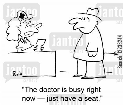 buttocks cartoon humor: 'The doctor is busy right now †just have a seat.'