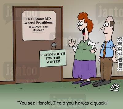migrations cartoon humor: A Doctor has a sign on his door, 'Flown south for the winter' - 'You see Harold, I told you he was a quack!'