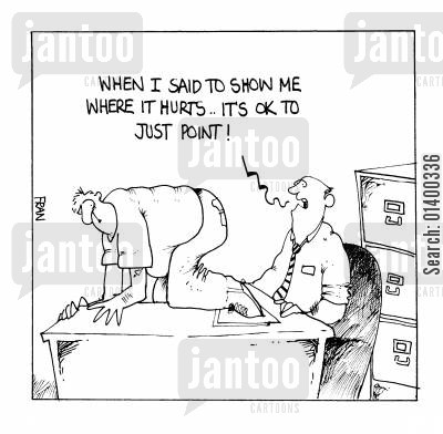 self diagnosis cartoon humor: When I said to show me where it hurts.. it's ok to just point.