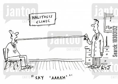 sufferer cartoon humor: Halitosis clinic - 'Say 'Ahhh.' '
