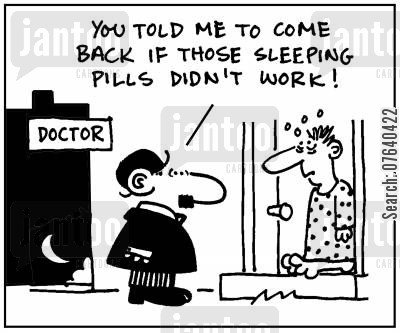 sleeping disorders cartoon humor: 'You told me to come back if those sleeping pills didn't work.'
