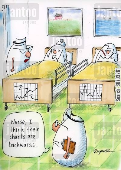 medical chart cartoon humor: 'Nurse, I think their charts are backwards.'