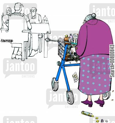 care homes cartoon humor: Old woman with trolley full of medication.