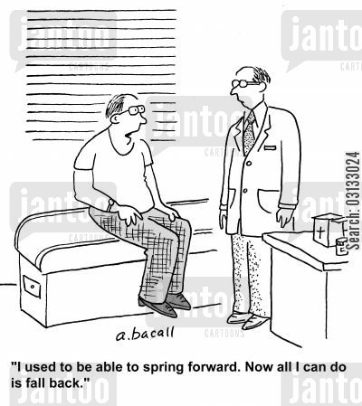 energy levels cartoon humor: 'I used to spring forward. Now all I can do is fall back.'