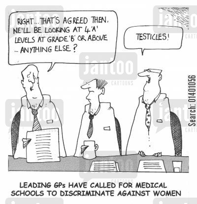 shortage cartoon humor: Leading GPs have called for schools to discriminate against women