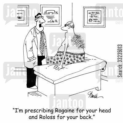hairy back cartoon humor: 'I'm prescribing Rogaine for your head and Roloss for your back.'